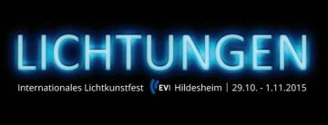LICHTUNGEN - Internationales Lichtkunstfest in Hildesheim vom 29.Oktober bis zum 01.November